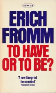 To Have or ToBe? Fromm